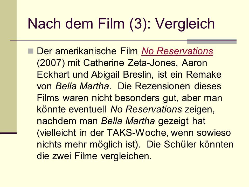 Nach dem Film (3): Vergleich Der amerikanische Film No Reservations (2007) mit Catherine Zeta-Jones, Aaron Eckhart und Abigail Breslin, ist ein Remake