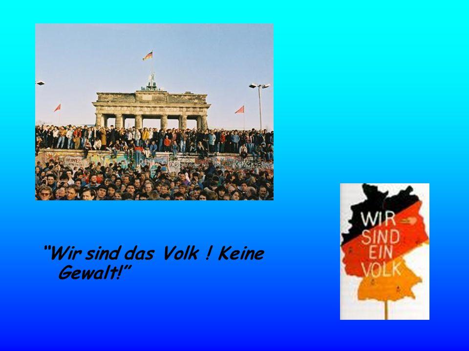 Wir sind das Volk ! Keine Gewalt!