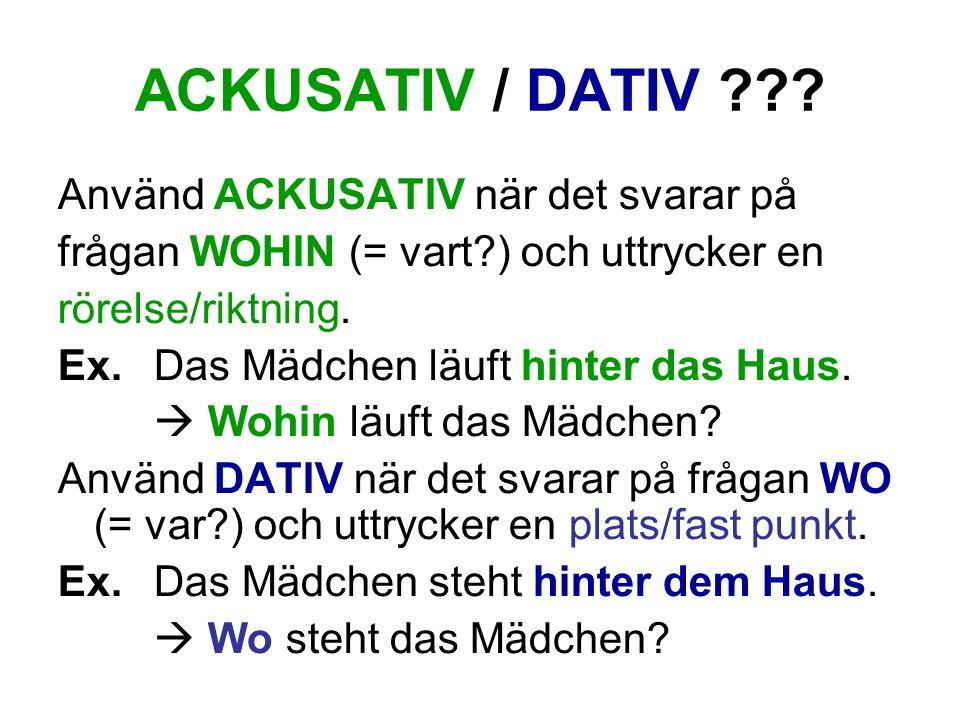 ACKUSATIV / DATIV ??.
