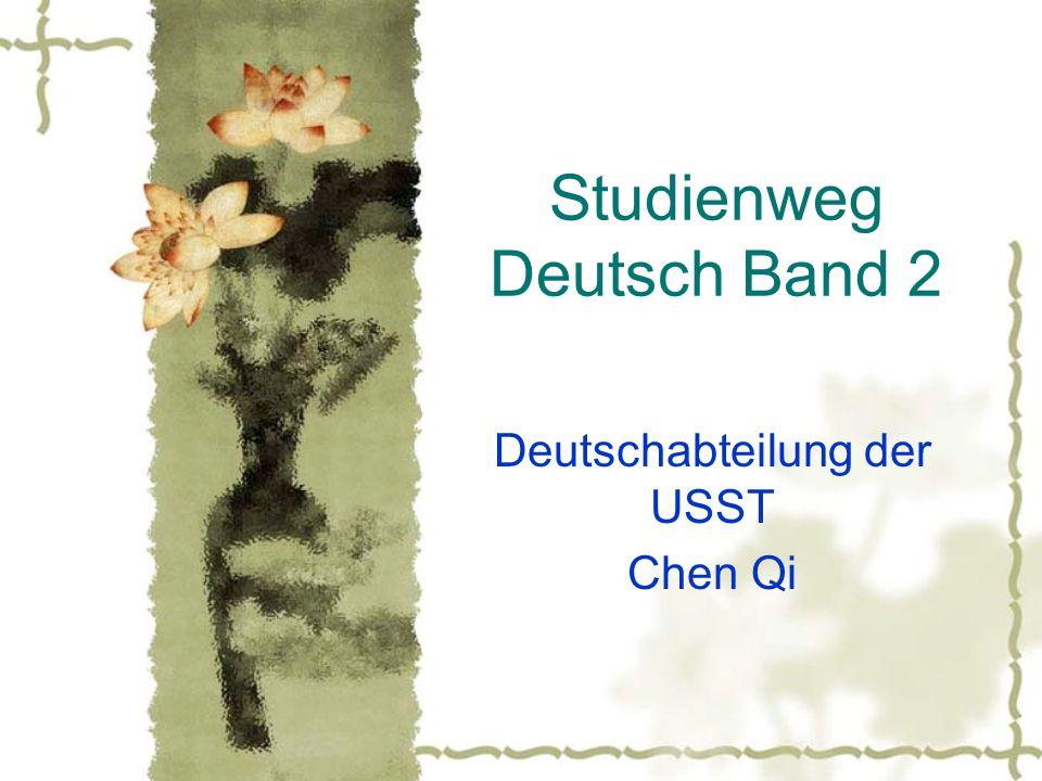 Studienweg Deutsch Band 2 Deutschabteilung der USST Chen Qi