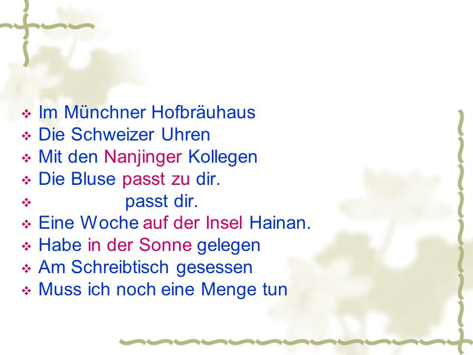 Im Münchner Hofbräuhaus Die Schweizer Uhren Mit den Nanjinger Kollegen Die Bluse passt zu dir. passt dir. Eine Woche auf der Insel Hainan. Habe in der