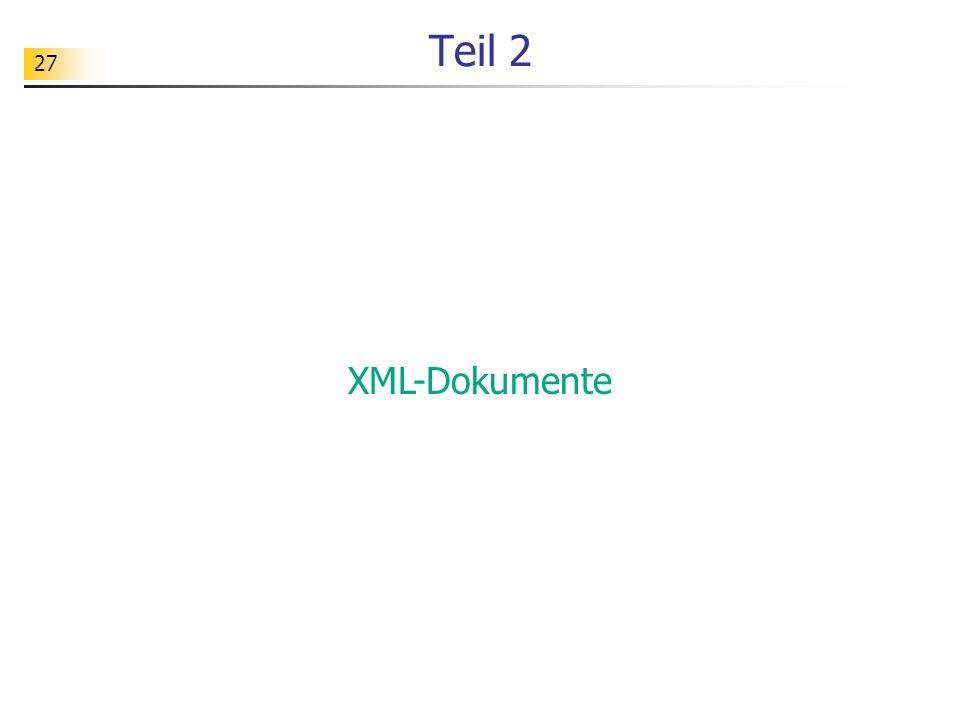 27 Teil 2 XML-Dokumente