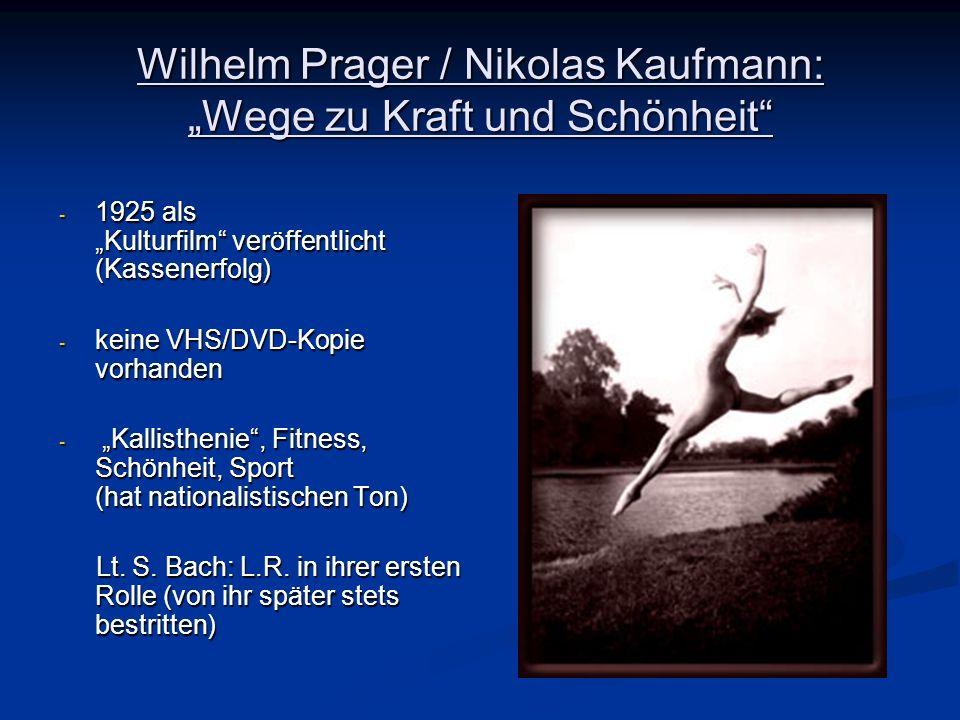 Wilhelm Prager / Nikolas Kaufmann: Wege zu Kraft und Schönheit - 1925 als Kulturfilm veröffentlicht (Kassenerfolg) - keine VHS/DVD-Kopie vorhanden - K