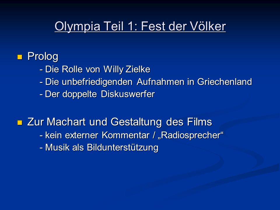 Olympia Teil 1: Fest der Völker Prolog Prolog - Die Rolle von Willy Zielke - Die unbefriedigenden Aufnahmen in Griechenland -Der doppelte Diskuswerfer