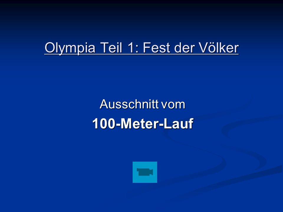 Olympia Teil 1: Fest der Völker Ausschnitt vom 100-Meter-Lauf