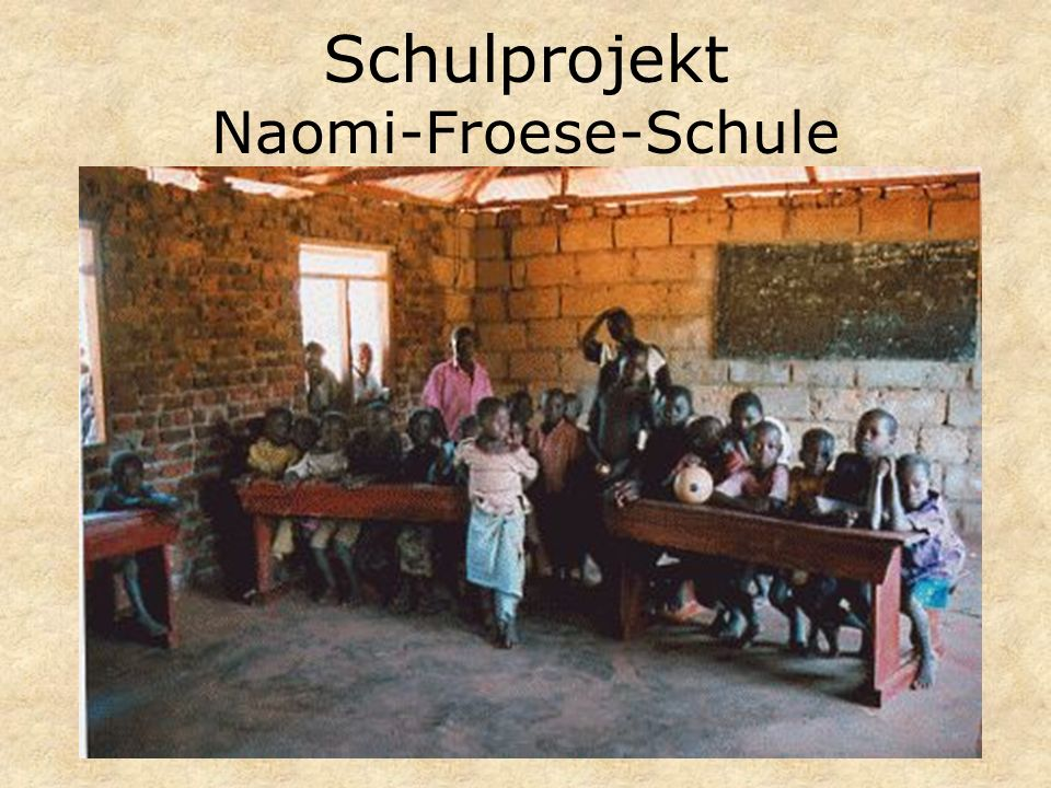 Schulprojekt Naomi-Froese-Schule