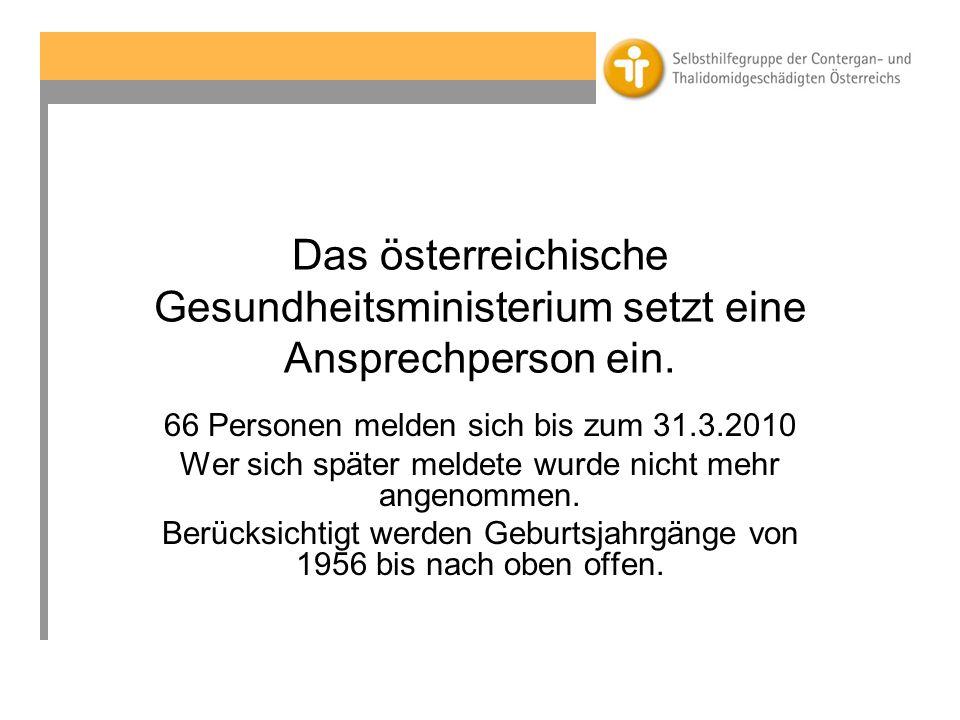 Das österreichische Gesundheitsministerium setzt eine Ansprechperson ein.