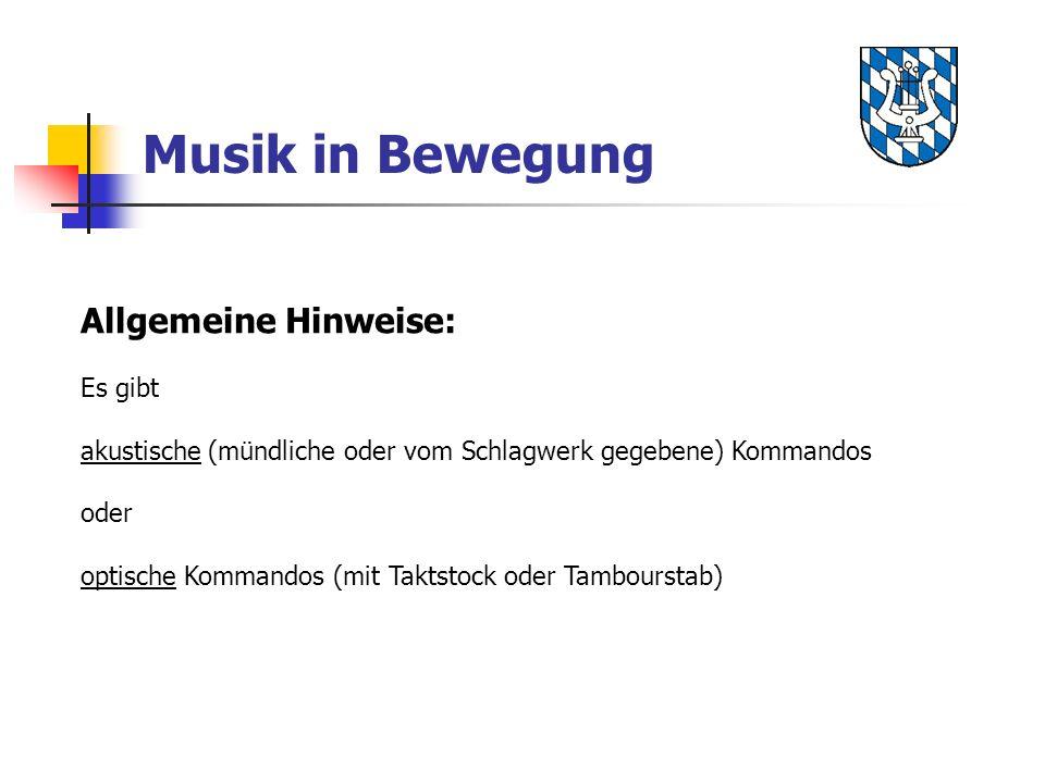 Musik in Bewegung Allgemeine Hinweise: Es gibt akustische (mündliche oder vom Schlagwerk gegebene) Kommandos oder optische Kommandos (mit Taktstock oder Tambourstab)