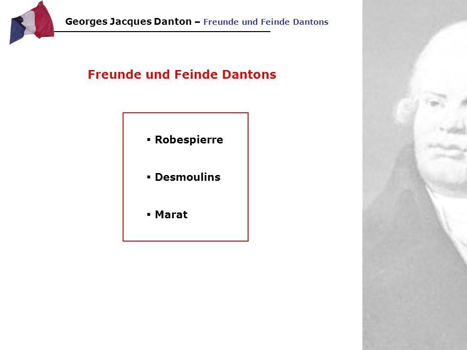 Georges Jacques Danton - Charakterisierung Danton war wechselhaft