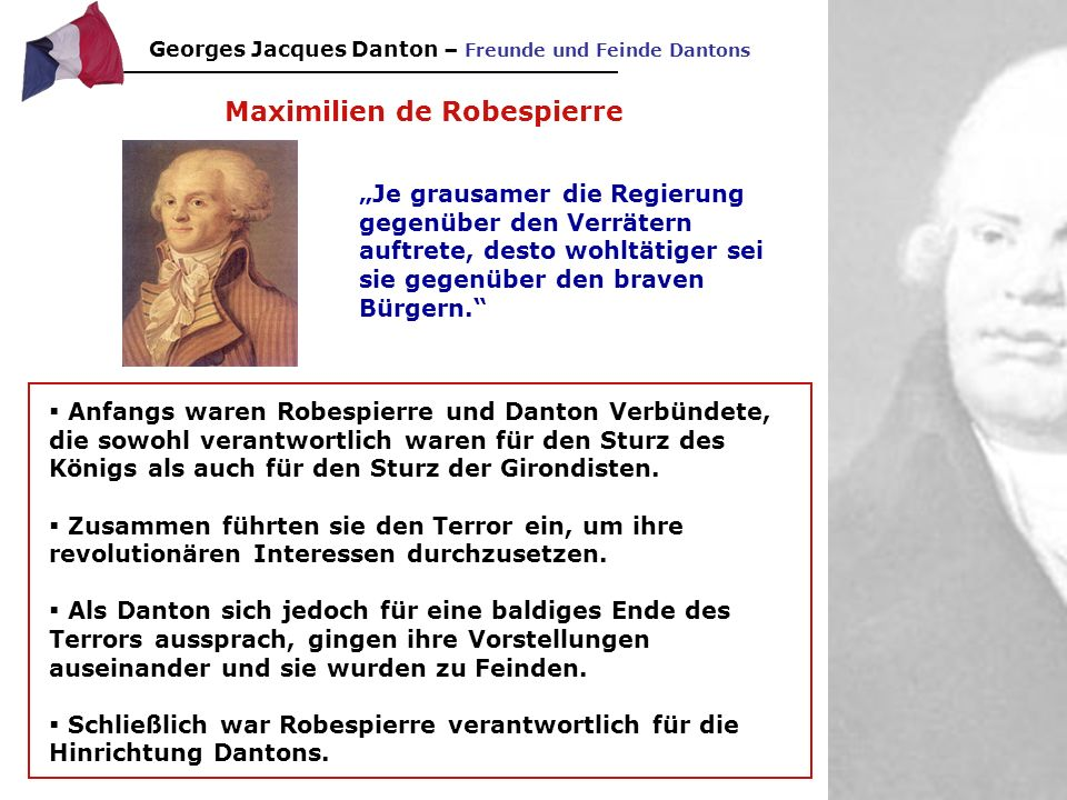 Georges Jacques Danton - Charakterisierung Danton war mutig und aufopferungsvoll
