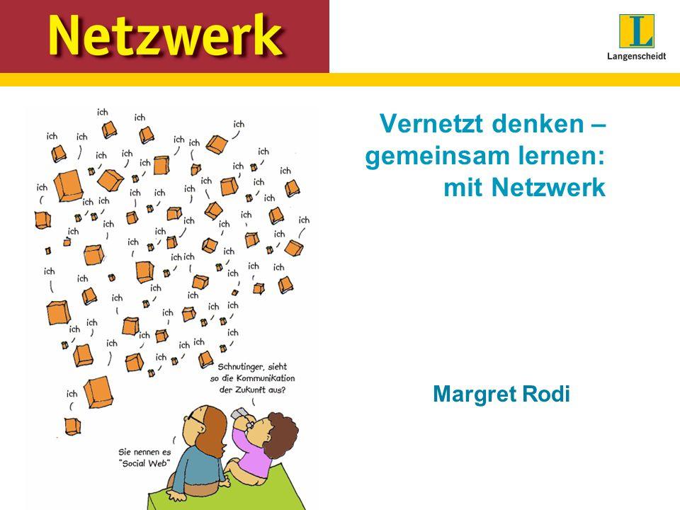 Vernetzt denken – gemeinsam lernen: mit Netzwerk Margret Rodi