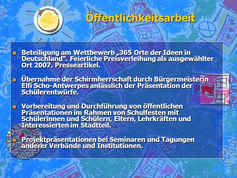 Öffentlichkeitsarbeit n Beteiligung am Wettbewerb 365 Orte der Ideen in Deutschland. Feierliche Preisverleihung als ausgewählter Ort 2007. Presseartik