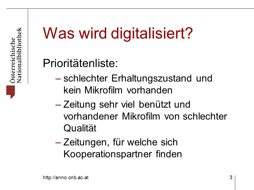 http://anno.onb.ac.at3 Was wird digitalisiert.
