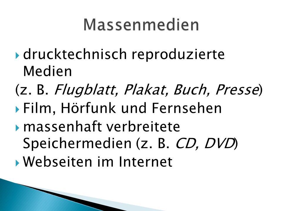 drucktechnisch reproduzierte Medien (z. B.