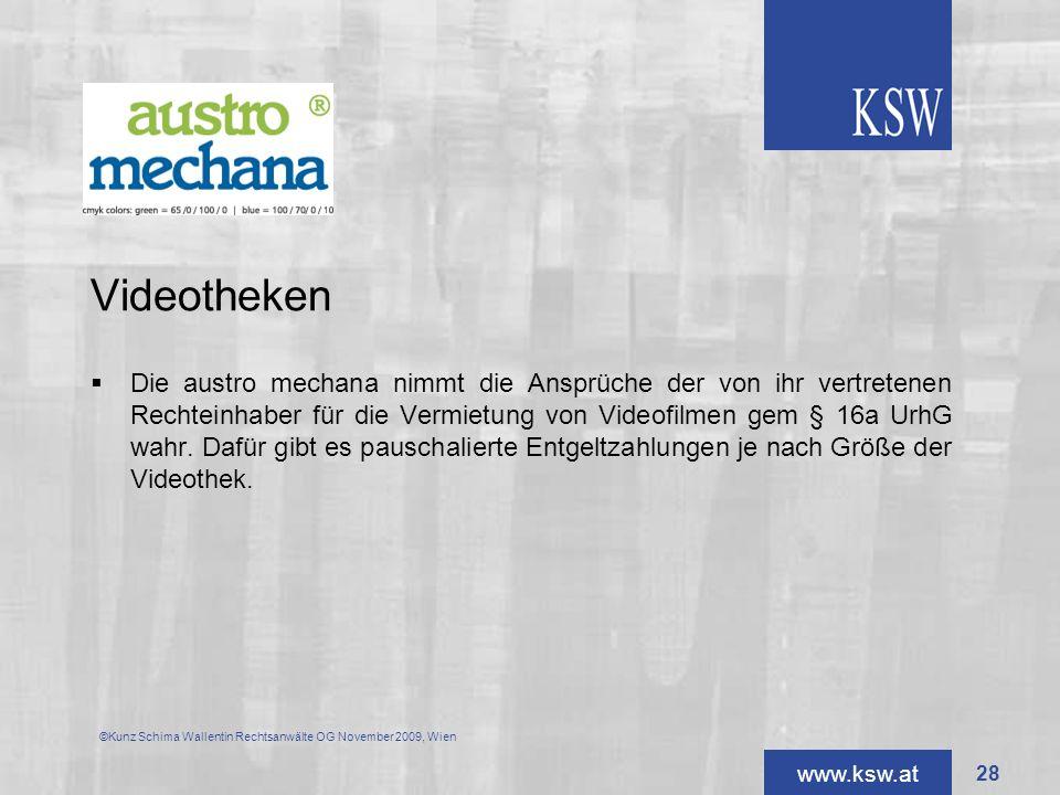 www.ksw.at Videotheken Die austro mechana nimmt die Ansprüche der von ihr vertretenen Rechteinhaber für die Vermietung von Videofilmen gem § 16a UrhG