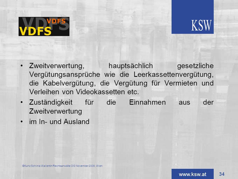 www.ksw.at Zweitverwertung, hauptsächlich gesetzliche Vergütungsansprüche wie die Leerkassettenvergütung, die Kabelvergütung, die Vergütung für Vermie