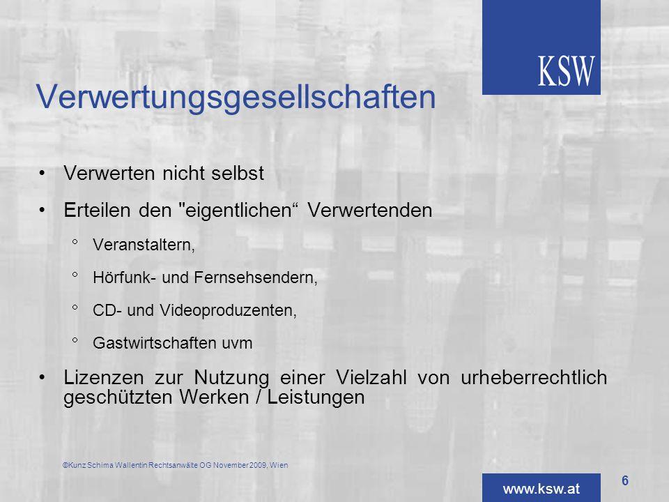 www.ksw.at Vergütungsansprüche entstehen aus dem Tatbestand einer Sendung durch einen Fernsehprogrammanbieter Voraussetzung ist die erfolgte Sendung eines Filmwerkes.