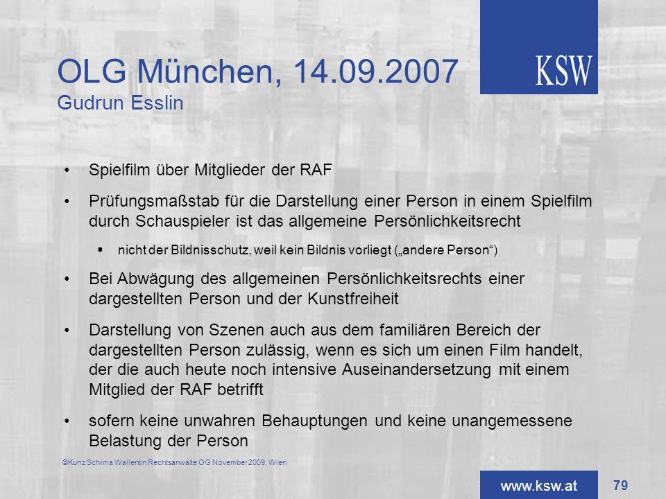 www.ksw.at OLG München, 14.09.2007 Gudrun Esslin Spielfilm über Mitglieder der RAF Prüfungsmaßstab für die Darstellung einer Person in einem Spielfilm