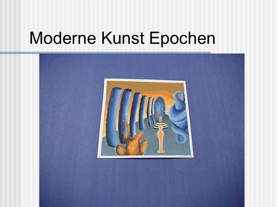 Moderne Kunst Epochen