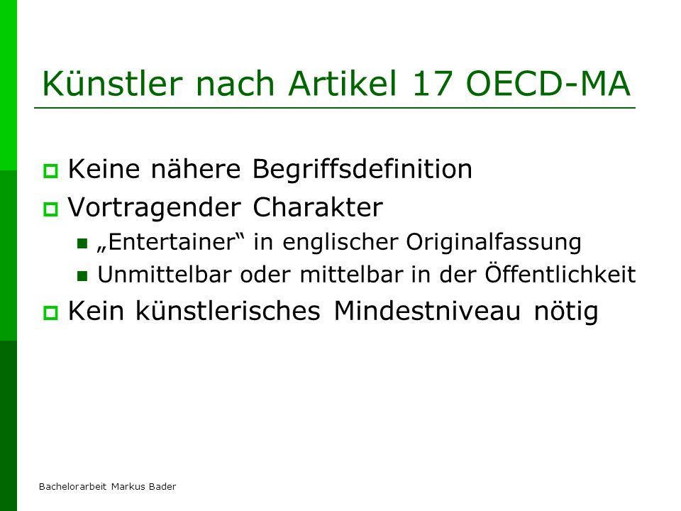 Bachelorarbeit Markus Bader Künstler nach Artikel 17 OECD-MA Keine nähere Begriffsdefinition Vortragender Charakter Entertainer in englischer Original
