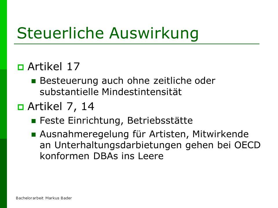 Bachelorarbeit Markus Bader Steuerliche Auswirkung Artikel 17 Besteuerung auch ohne zeitliche oder substantielle Mindestintensität Artikel 7, 14 Feste