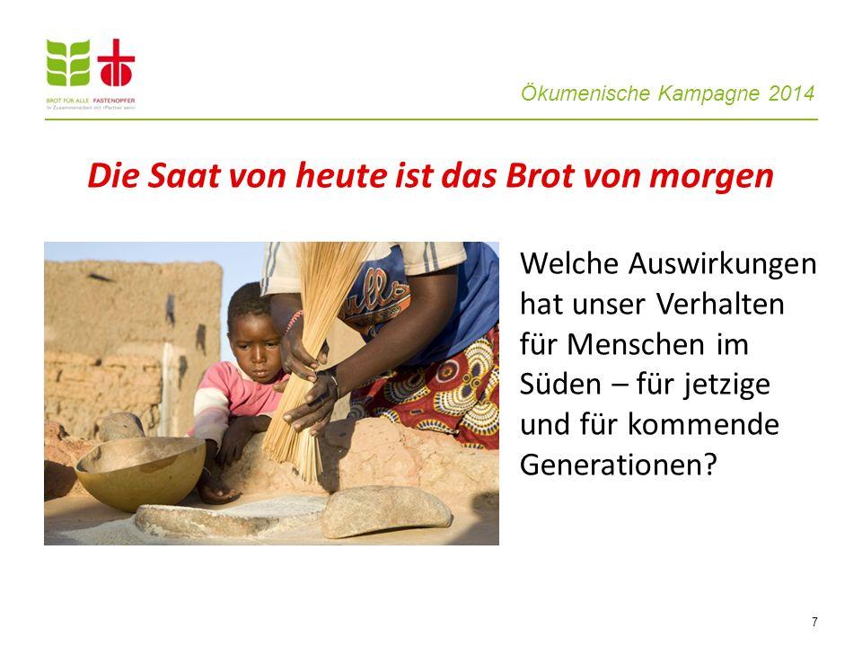 Ökumenische Kampagne 2014 18 Kinderzeitschriften ergänzen die Bausteininhalte Projektbeispiele und Kampagnenthema sind kreativ umgesetzt.