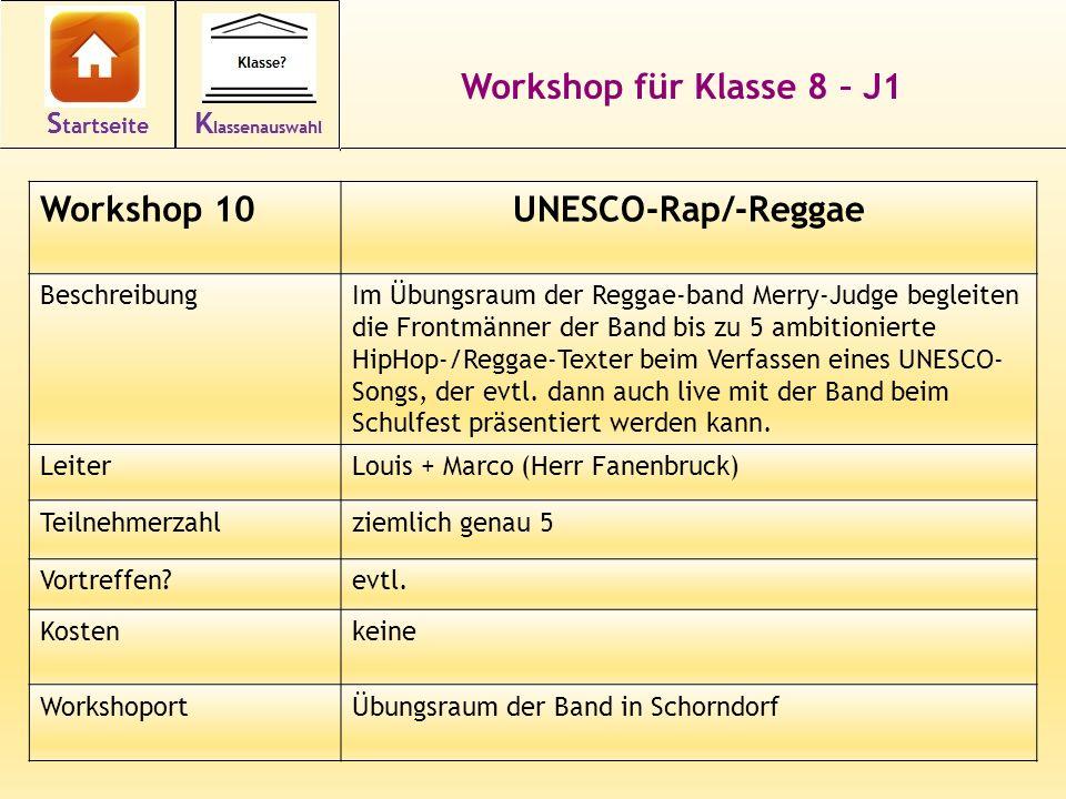 Workshop für Klasse 8 – J1 Workshop 10UNESCO-Rap/-Reggae BeschreibungIm Übungsraum der Reggae-band Merry-Judge begleiten die Frontmänner der Band bis