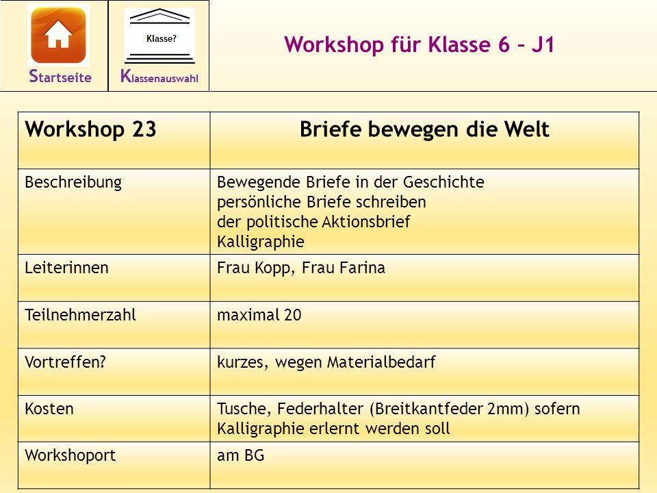 34 Workshop für Klasse 6 – J1 Workshop 23Briefe bewegen die Welt BeschreibungBewegende Briefe in der Geschichte persönliche Briefe schreiben der polit