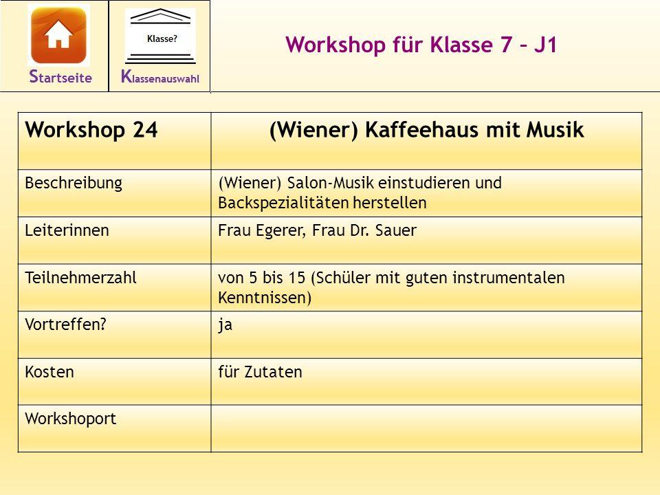 Workshop für Klasse 7 – J1 Workshop 24(Wiener) Kaffeehaus mit Musik Beschreibung(Wiener) Salon-Musik einstudieren und Backspezialitäten herstellen Lei
