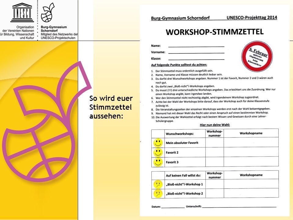 UNESCO-Projekttag 2014 Welterbe Erde – mach dich stark für die Vielfalt Workshopangebote für die Klassen 6 – J1 Leider sind nicht alle Workshops für jede Klassenstufe wählbar.
