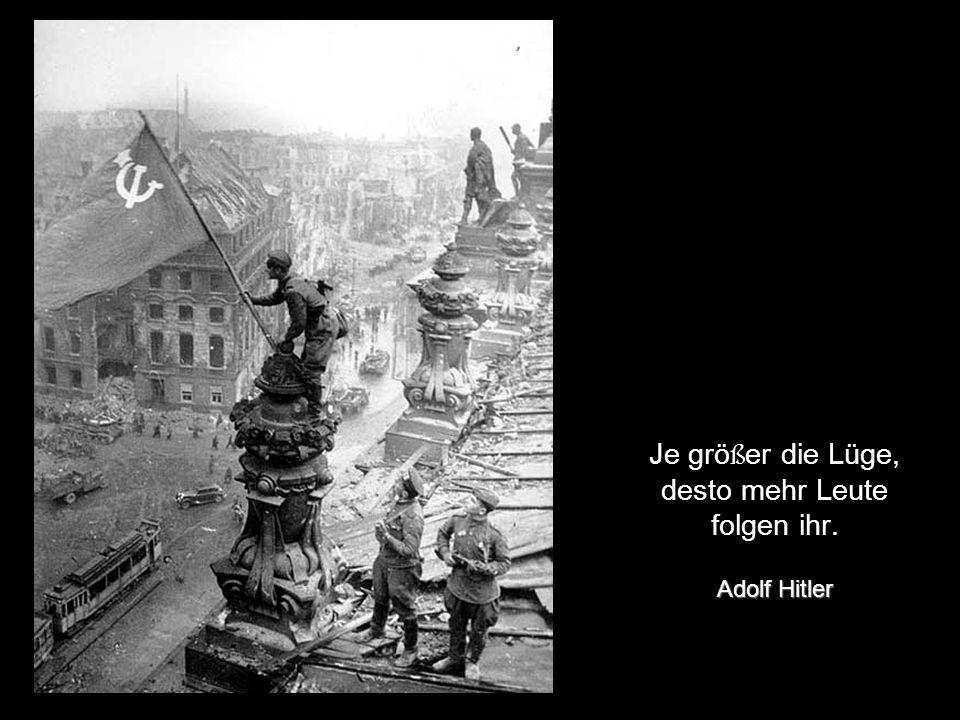 Verträge sind dazu da, um gebrochen zu werden. Adolf Hitler