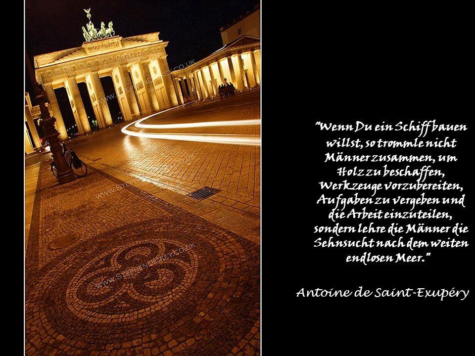 Berlin ist mehr ein Weltteil als eine Stadt. Jean Paul (1763-1825)