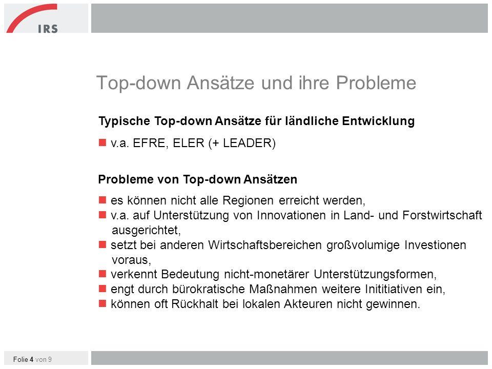 Folie 4 von 9 Typische Top-down Ansätze für ländliche Entwicklung n v.a.