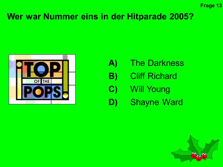 Wer hat diesen Weihnachtsschlager gesungen? A)Take That B)Boney M C)Slade D)Cliff Richard Frage 12