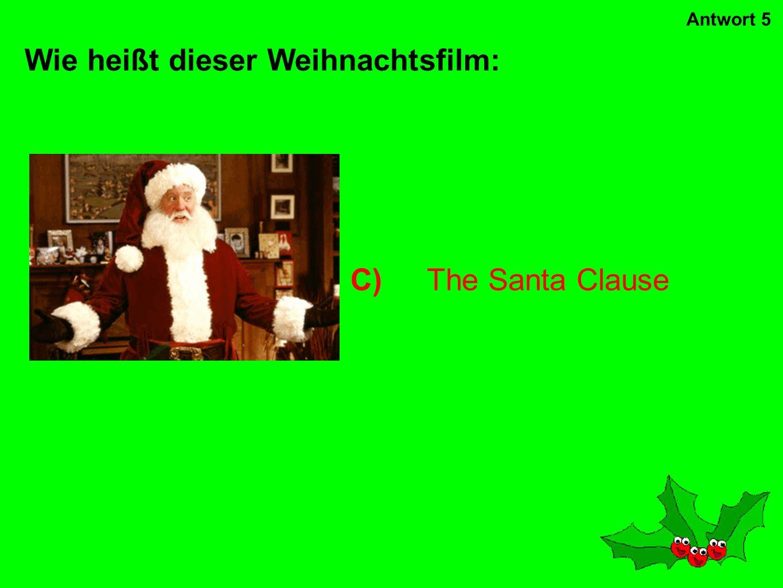 B)Ebenezer Scrooge Wie heißt der Hauptcharakter in A Christmas Carol ? Antwort 4
