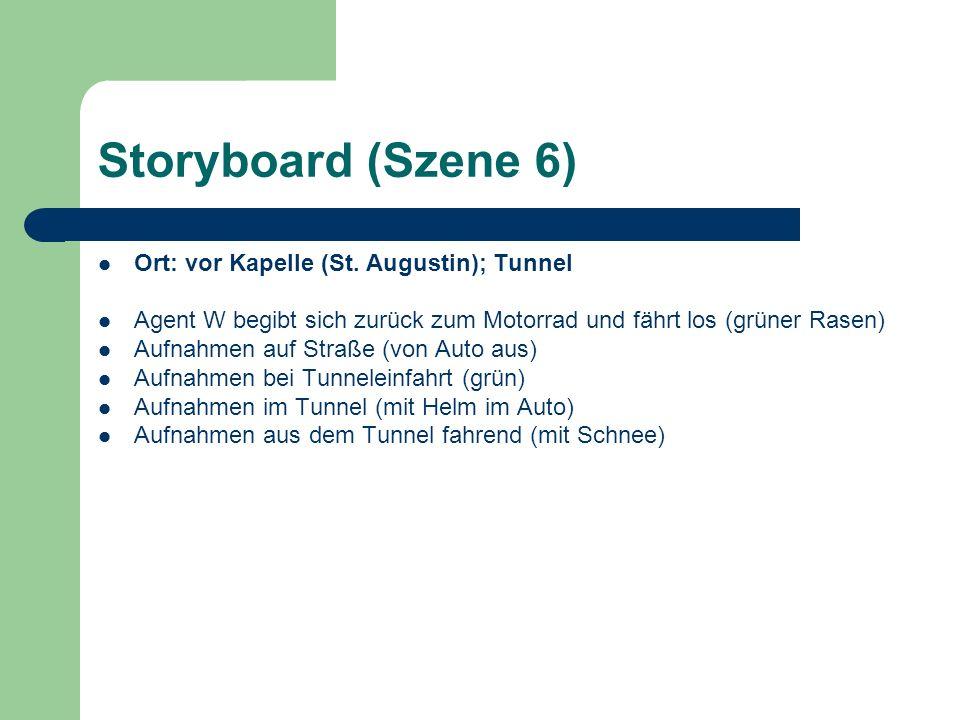 Storyboard (Szene 6) Ort: vor Kapelle (St. Augustin); Tunnel Agent W begibt sich zurück zum Motorrad und fährt los (grüner Rasen) Aufnahmen auf Straße