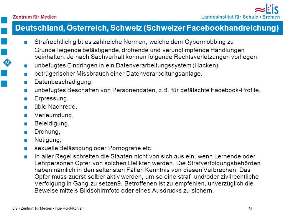 51 LIS Zentrum für Medien Inge Voigt-Köhler Landesinstitut für Schule BremenZentrum für Medien Deutschland, Österreich, Schweiz (Schweizer Facebookhan