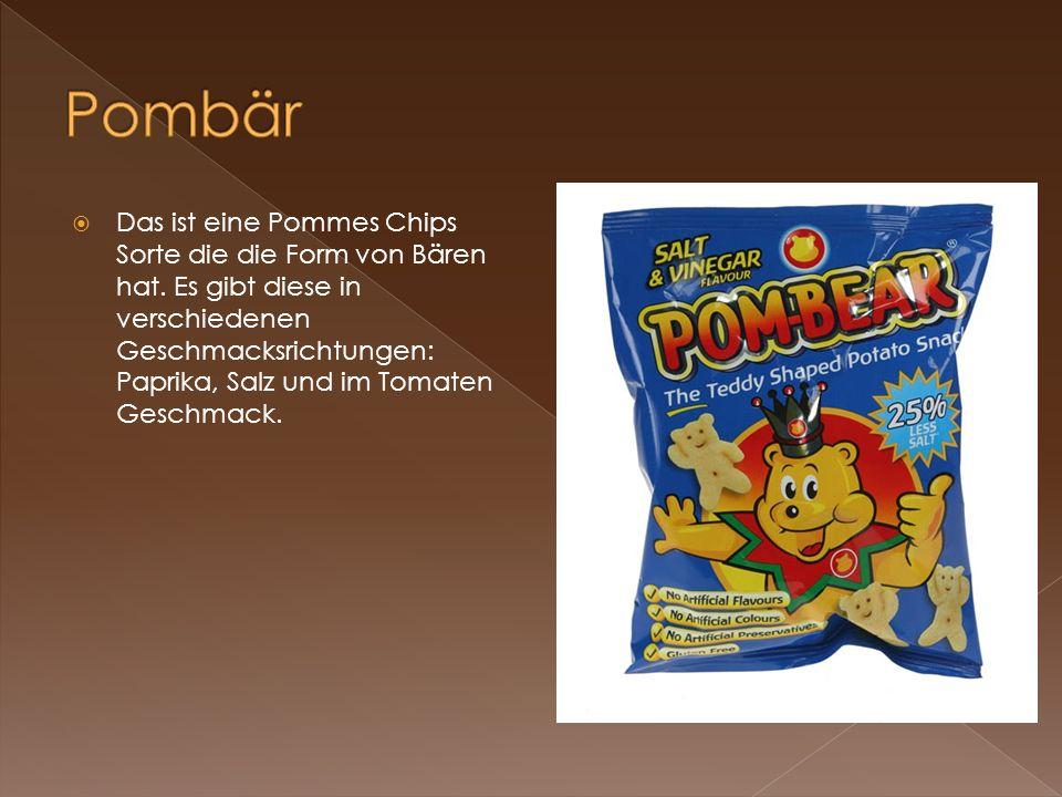 Das ist eine Pommes Chips Sorte die die Form von Bären hat. Es gibt diese in verschiedenen Geschmacksrichtungen: Paprika, Salz und im Tomaten Geschmac