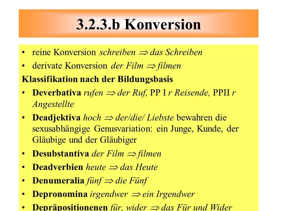 reine Konversion schreiben das Schreiben derivate Konversion der Film filmen Klassifikation nach der Bildungsbasis Deverbativa rufen der Ruf, PP I r R