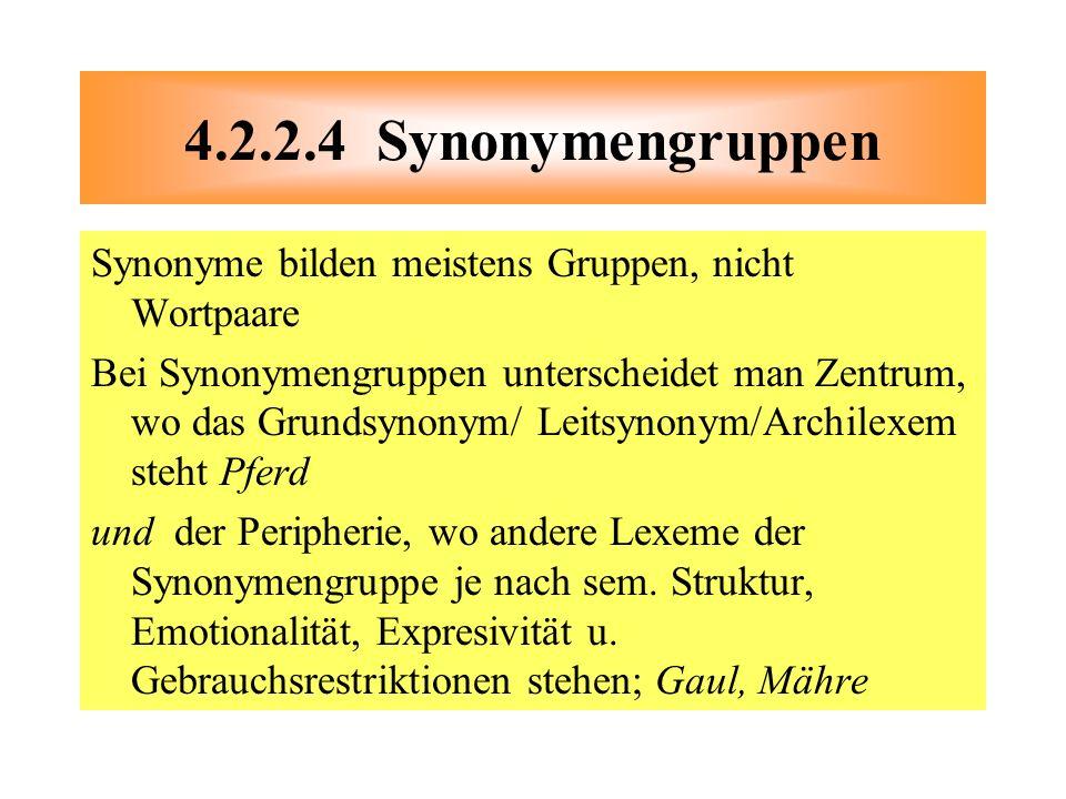 Synonyme bilden meistens Gruppen, nicht Wortpaare Bei Synonymengruppen unterscheidet man Zentrum, wo das Grundsynonym/ Leitsynonym/Archilexem steht Pf