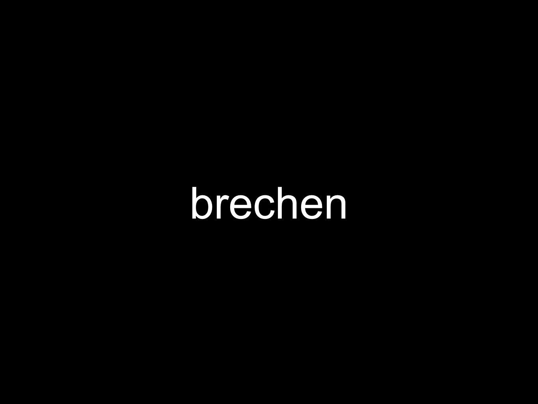 brechen