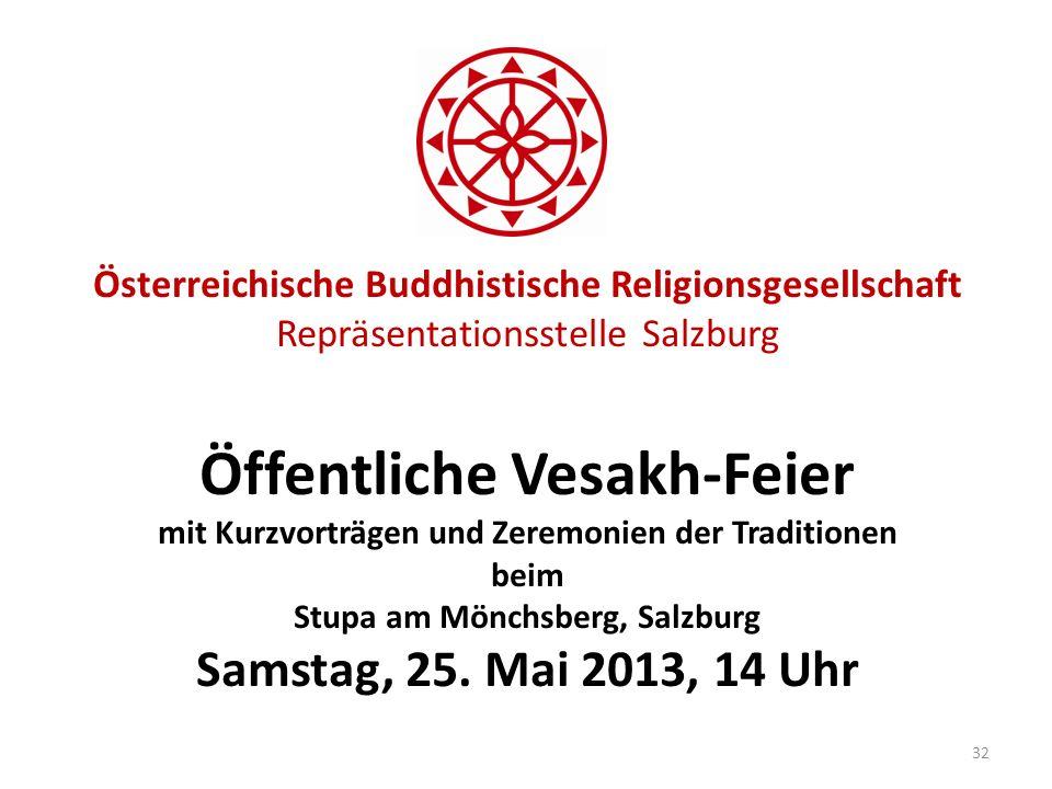 Österreichische Buddhistische Religionsgesellschaft Repräsentationsstelle Salzburg Öffentliche Vesakh-Feier mit Kurzvorträgen und Zeremonien der Tradi