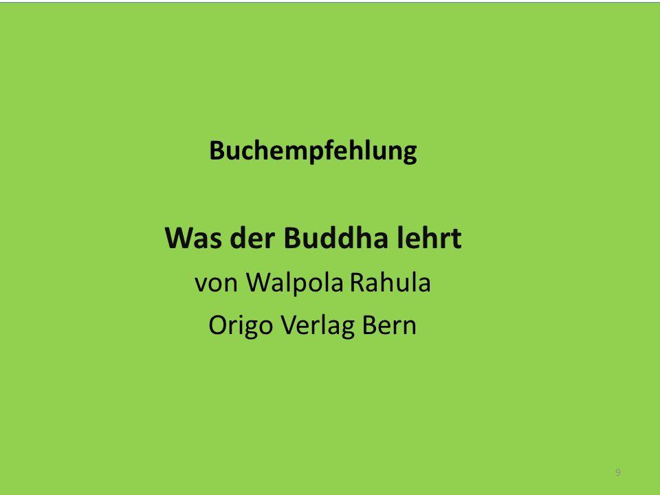 Buchempfehlung Was der Buddha lehrt von Walpola Rahula Origo Verlag Bern 9