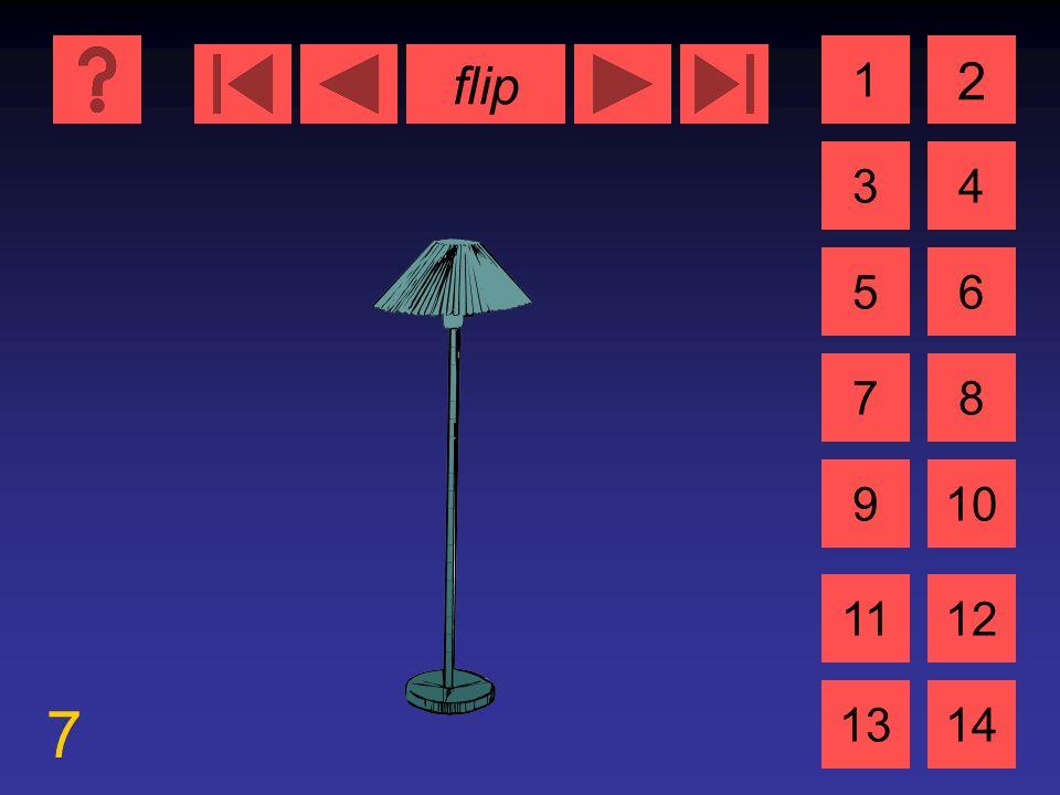 flip 7 1 3 2 4 5 7 6 8 910 1112 1314