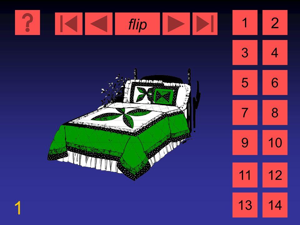 flip 1 1 3 2 4 5 7 6 8 910 1112 1314 das Bett