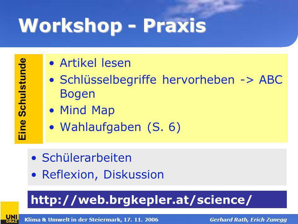 Klima & Umwelt in der Steiermark, 17. 11. 2006Gerhard Rath, Erich Zunegg Workshop - Praxis Artikel lesen Schlüsselbegriffe hervorheben -> ABC Bogen Mi