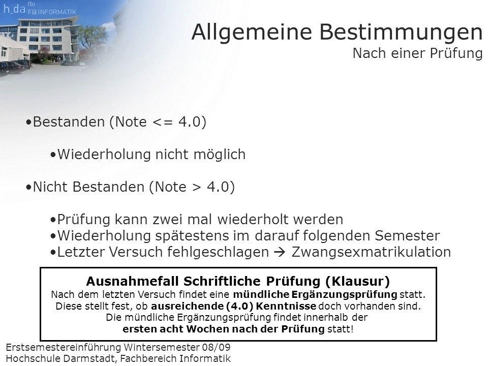 Erstsemestereinführung Wintersemester 08/09 Hochschule Darmstadt, Fachbereich Informatik Während dem 4.