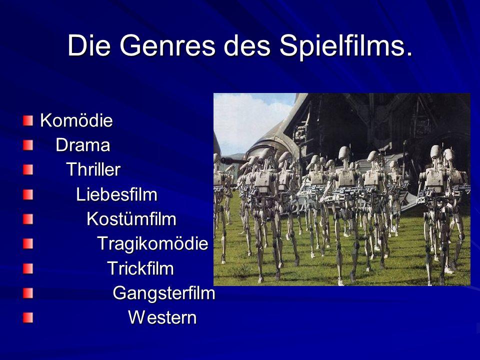 Interessierst du dich für Filmkunst? Welche Genres des Spielfilms kennst du?