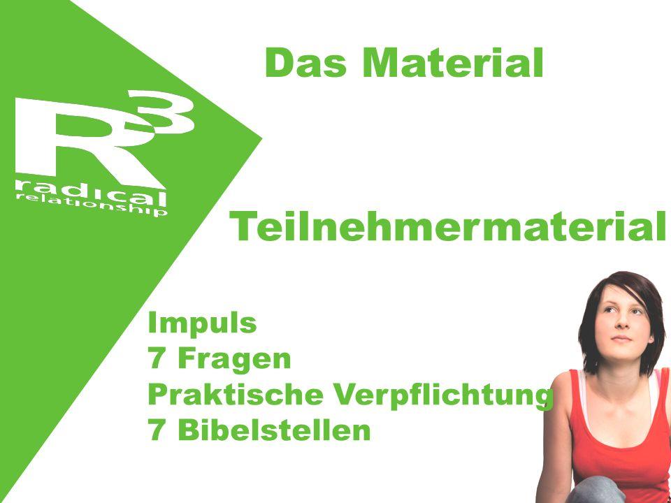 Teilnehmermaterial Impuls 7 Fragen Praktische Verpflichtung 7 Bibelstellen Das Material