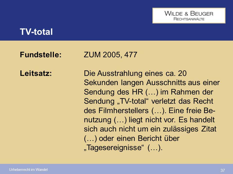 Urheberrecht im Wandel 37 Fundstelle:ZUM 2005, 477 Leitsatz:Die Ausstrahlung eines ca. 20 Sekunden langen Ausschnitts aus einer Sendung des HR (…) im